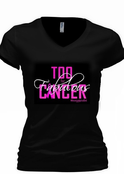 TOO FABULOUS FOR CANCER SHIRT - BLACK - PLUS SIZE-